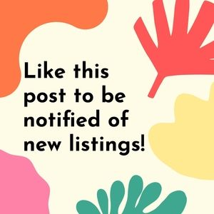 Like this post to be notified of new listings!
